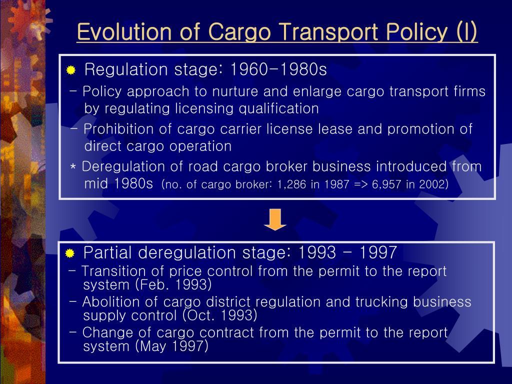 Evolution of Cargo Transport Policy (I)