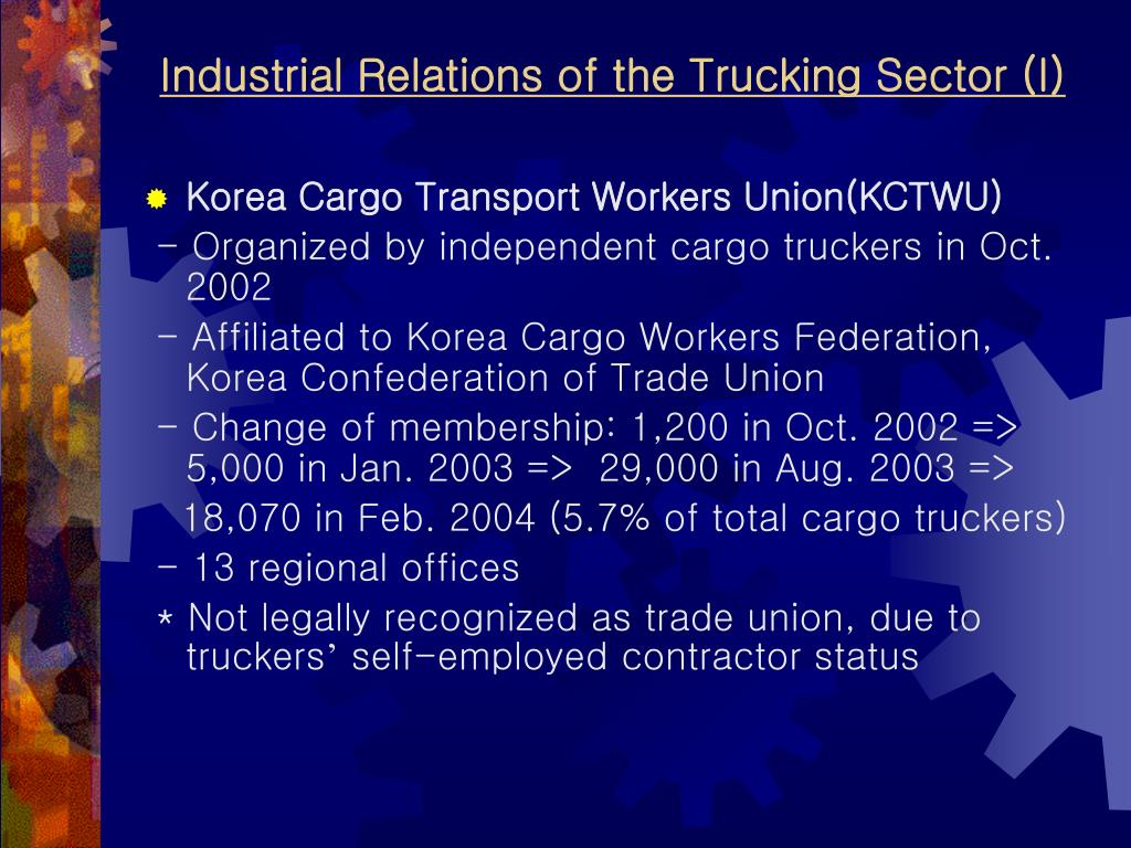 Industrial Relations of the Trucking Sector (I)
