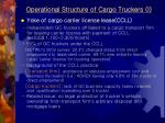 operational structure of cargo truckers i