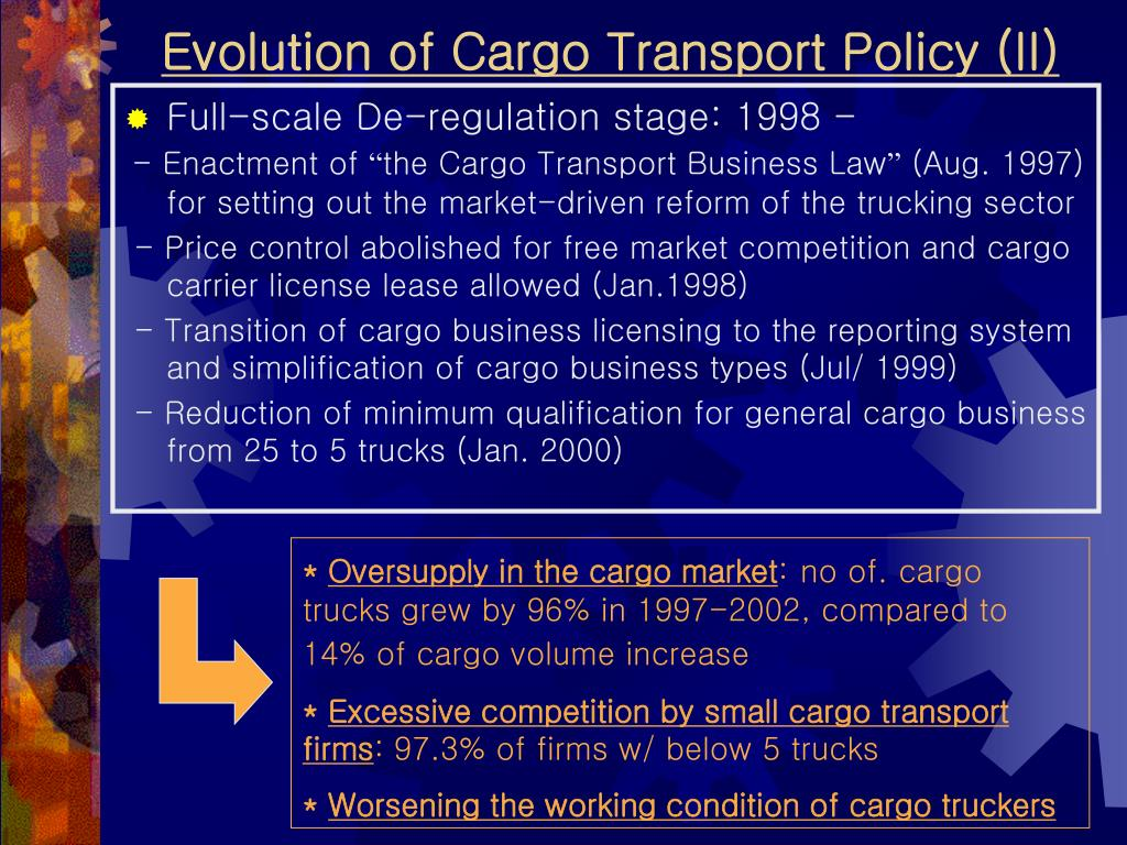 Evolution of Cargo Transport Policy (II)
