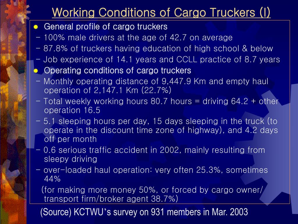 Working Conditions of Cargo Truckers (I)