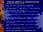 working conditions of cargo truckers i