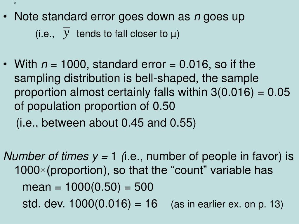 Note standard error goes down as