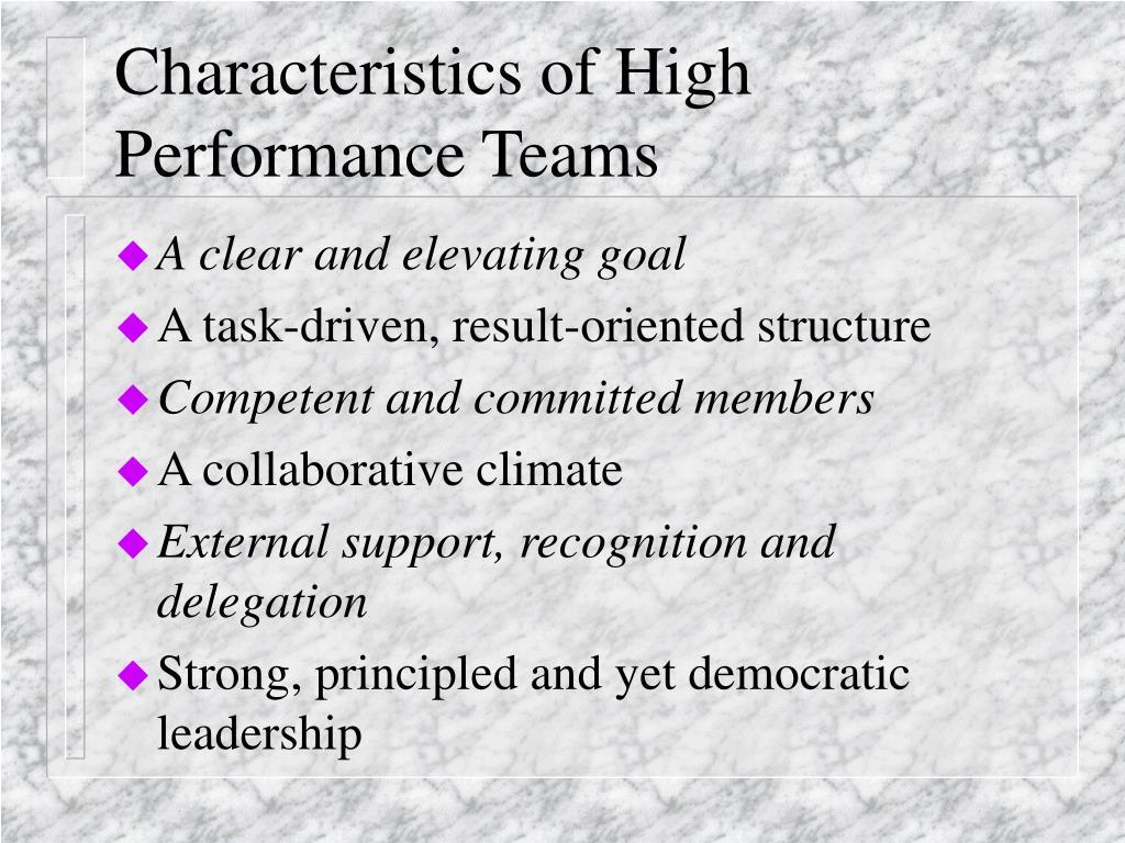 Characteristics of High Performance Teams
