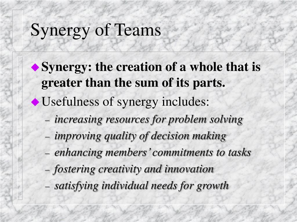 Synergy of Teams