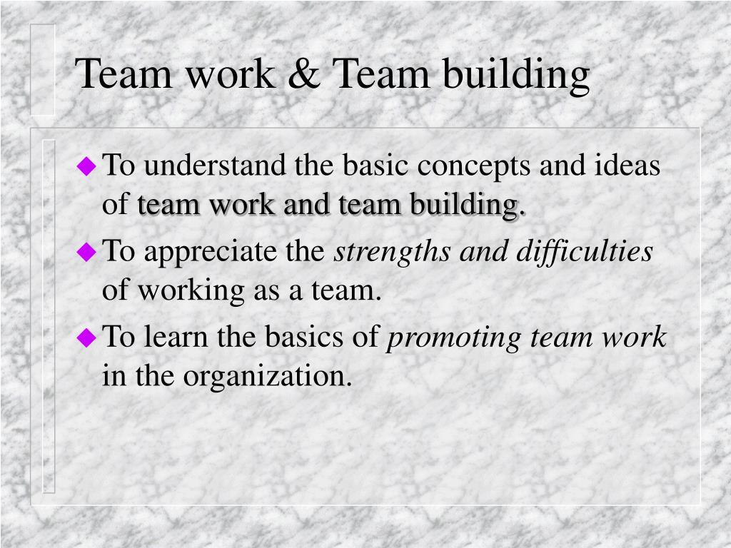 Team work & Team building