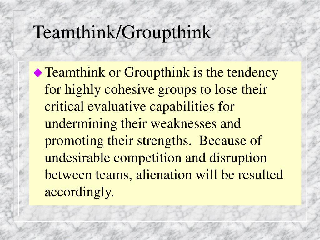 Teamthink/Groupthink