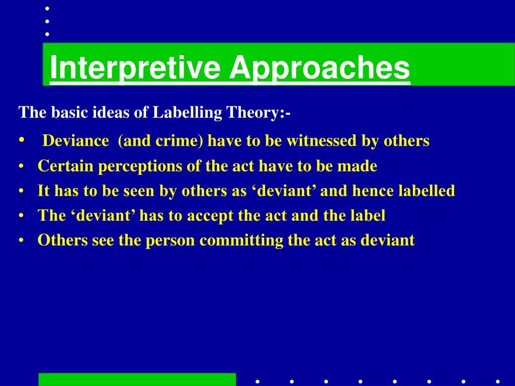 Interpretive Approaches