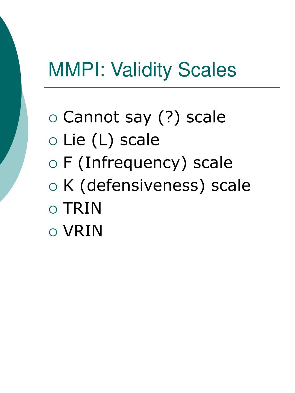 MMPI: Validity Scales