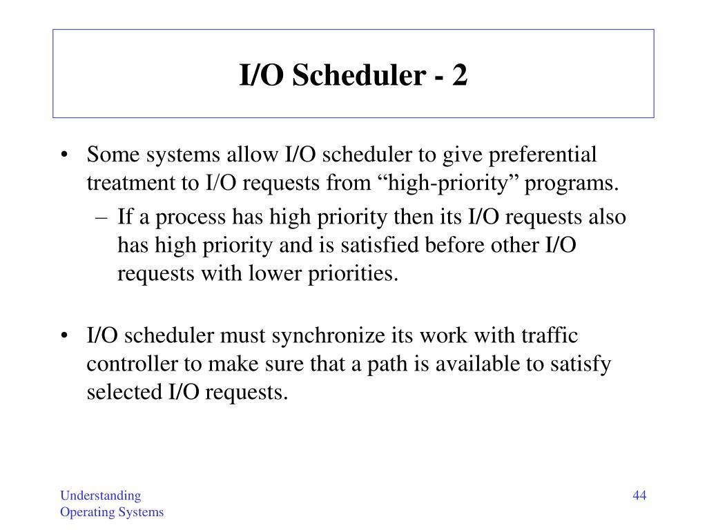 I/O Scheduler - 2