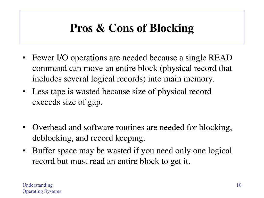 Pros & Cons of Blocking