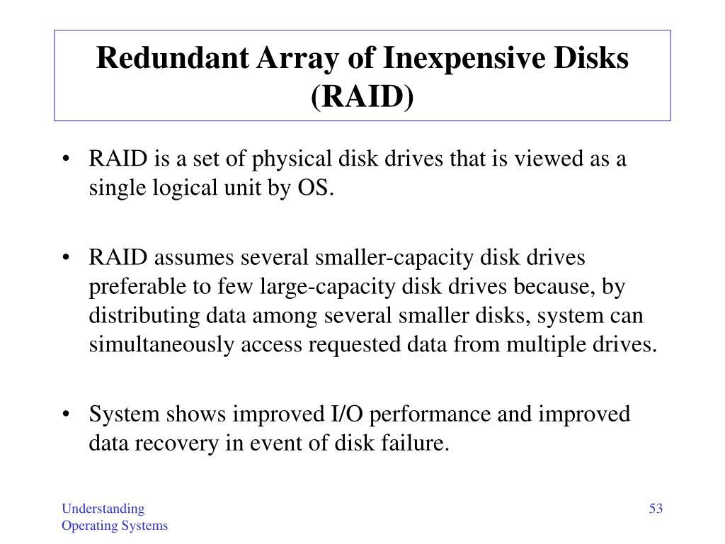 Redundant Array of Inexpensive Disks (RAID)