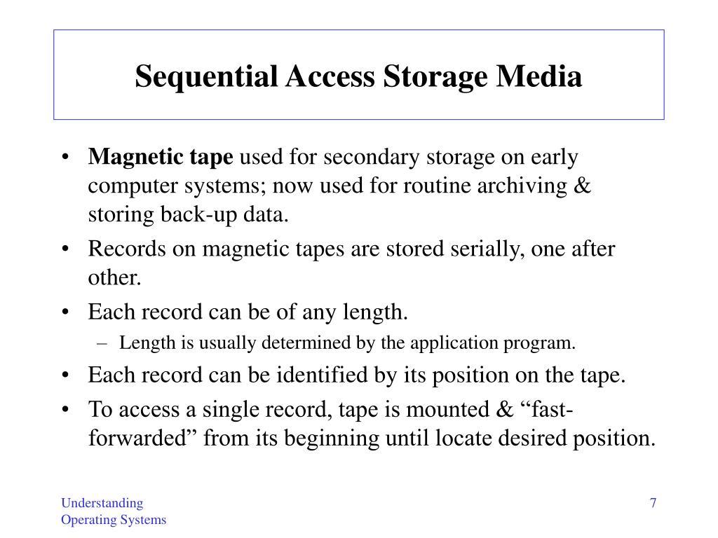 Sequential Access Storage Media