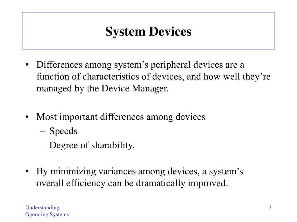 System Devices