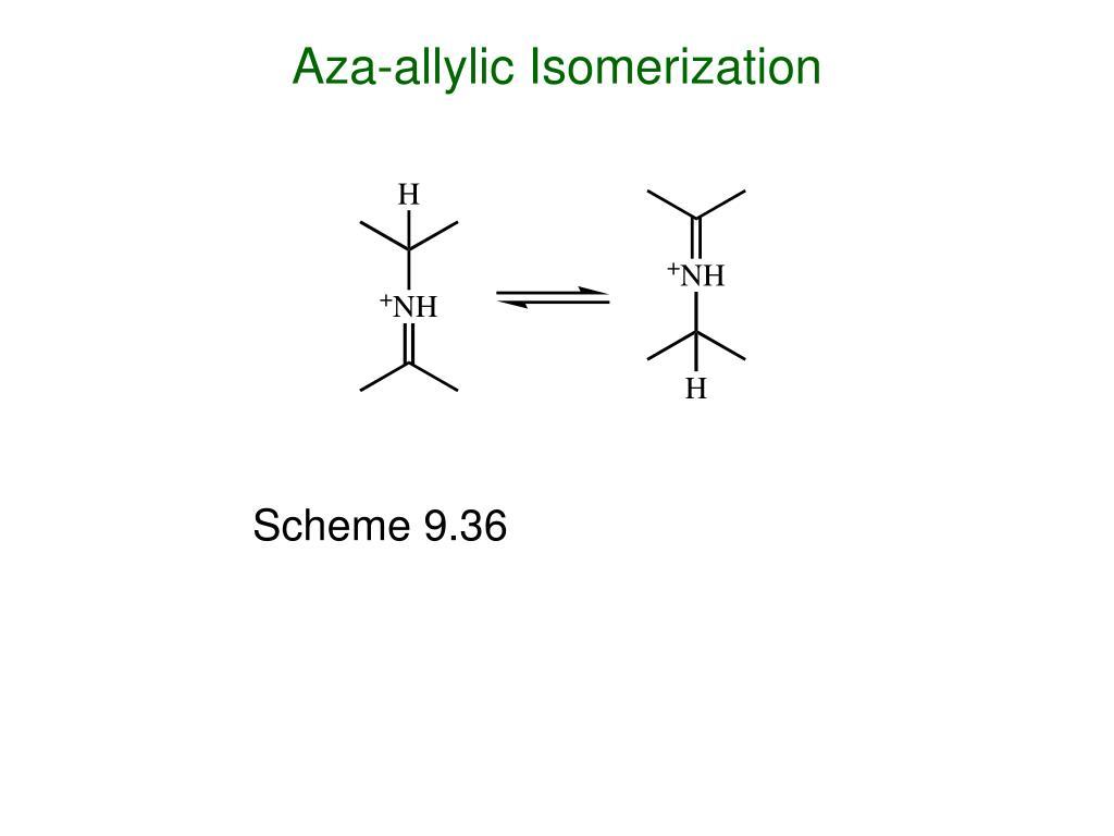 Aza-allylic Isomerization