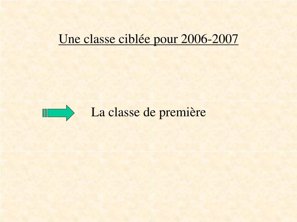 Une classe ciblée pour 2006-2007