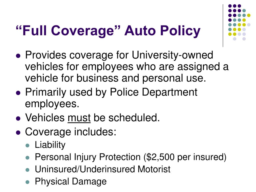 """Full Coverage"" Auto Policy"