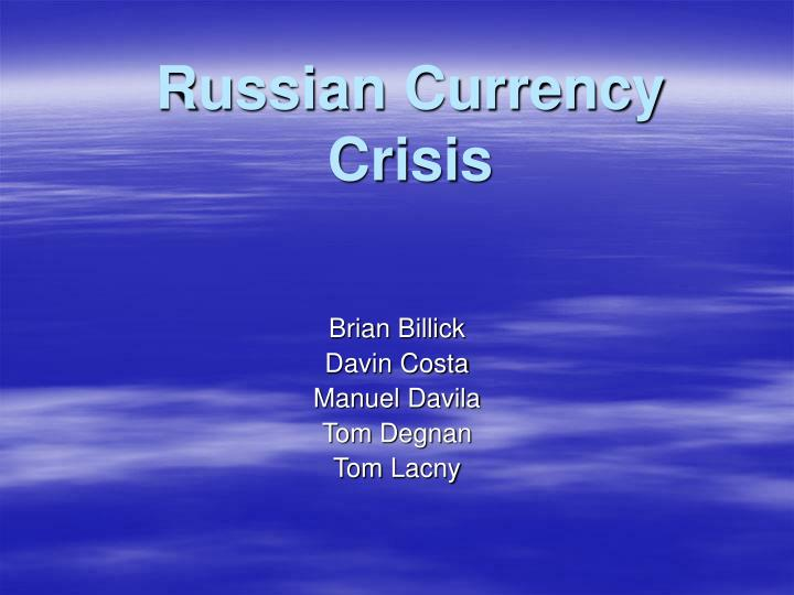 Russian currency crisis