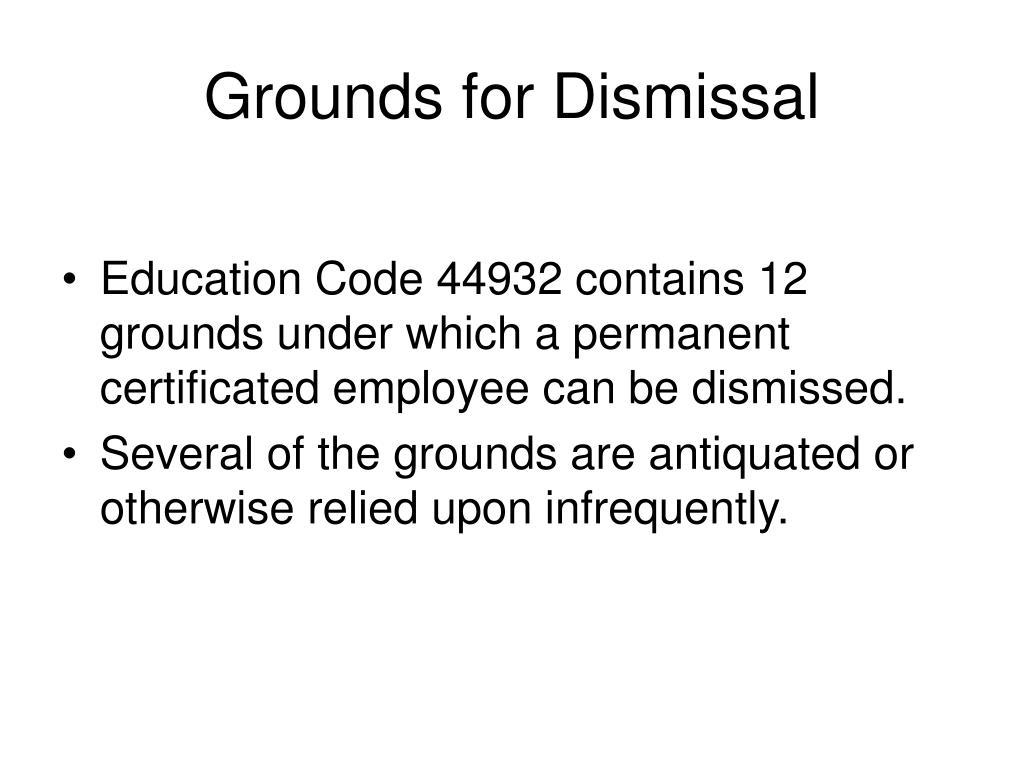 Grounds for Dismissal