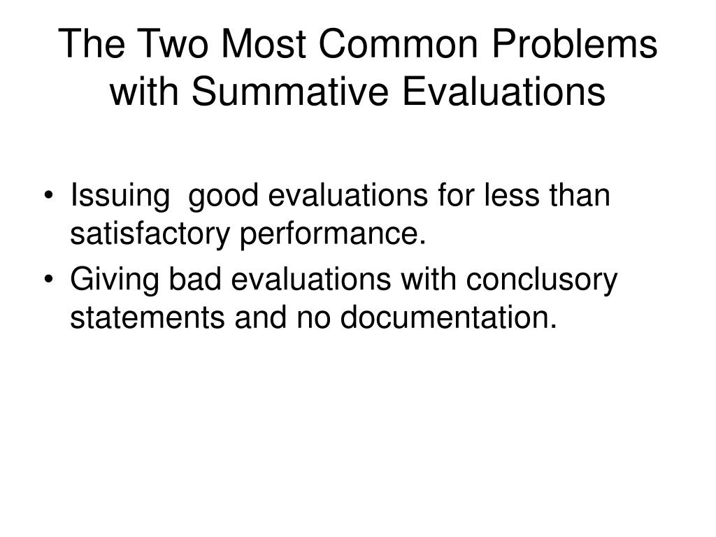 The Two Most Common Problems with Summative Evaluations