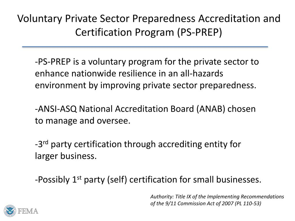 Voluntary Private Sector Preparedness Accreditation and Certification Program (PS-PREP)