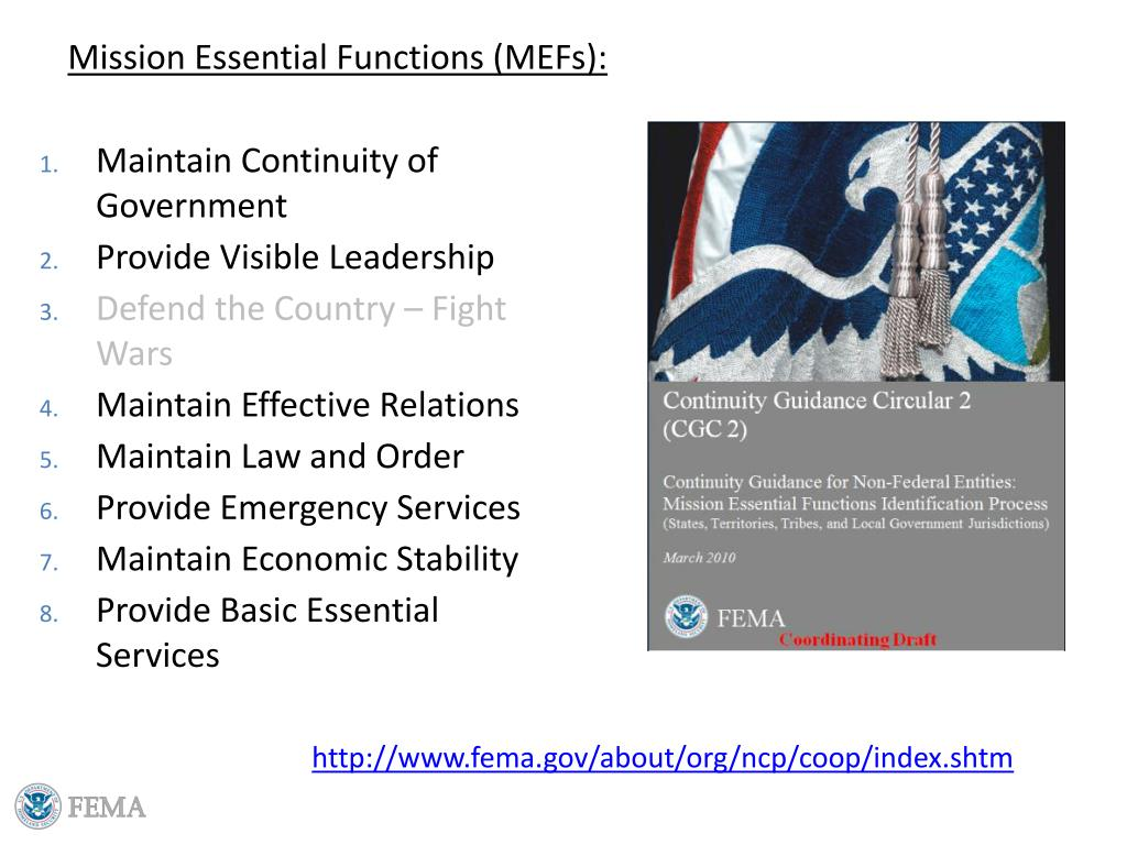 Mission Essential Functions (MEFs):