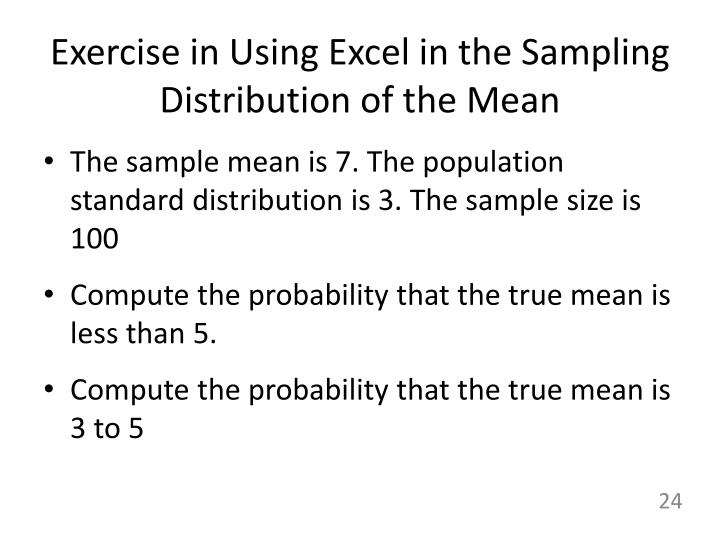Exercise in Using Excel in the Sampling Distribution of the Mean