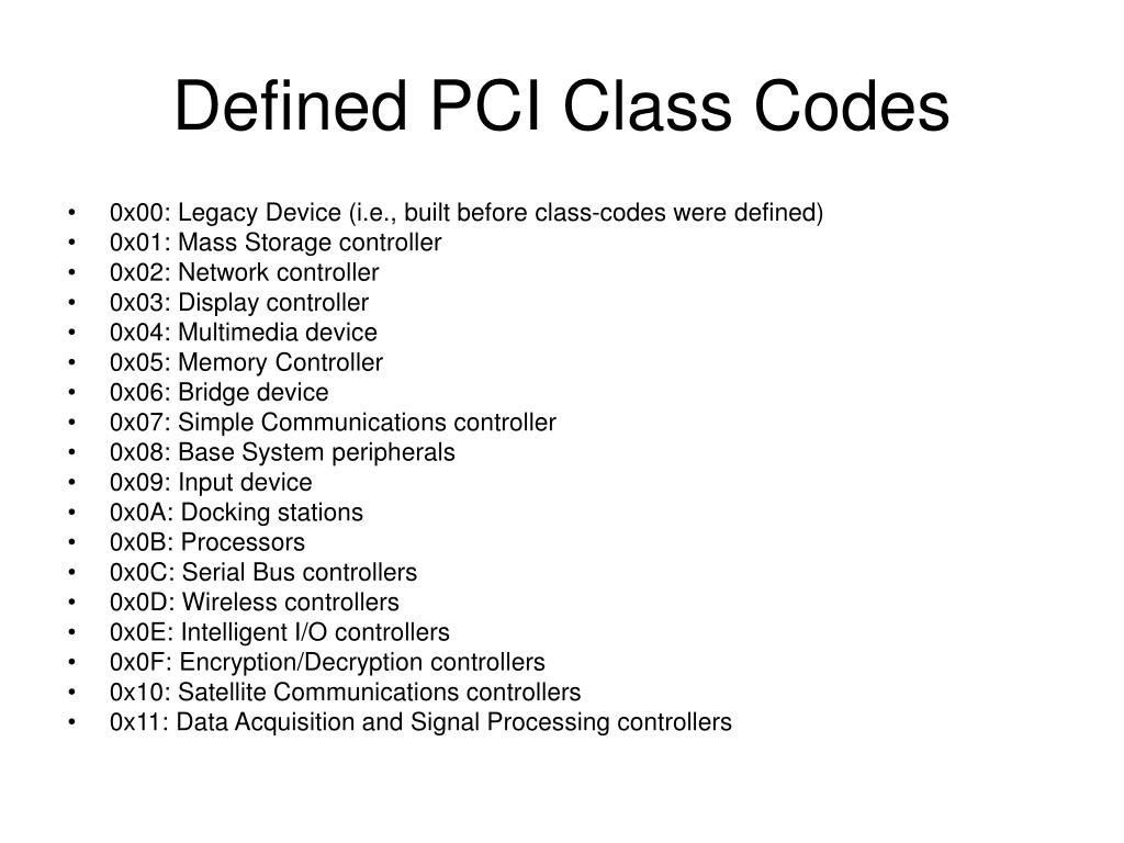 Defined PCI Class Codes