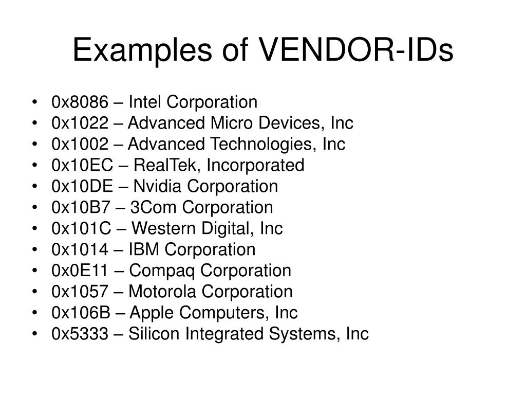Examples of VENDOR-IDs