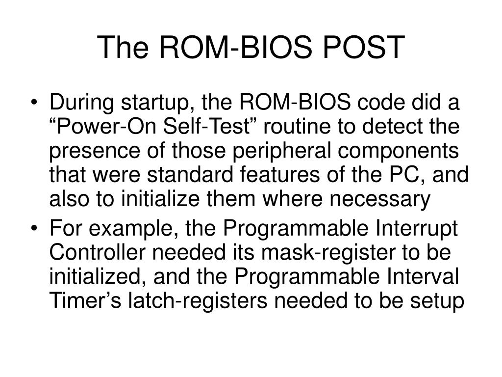 The ROM-BIOS POST