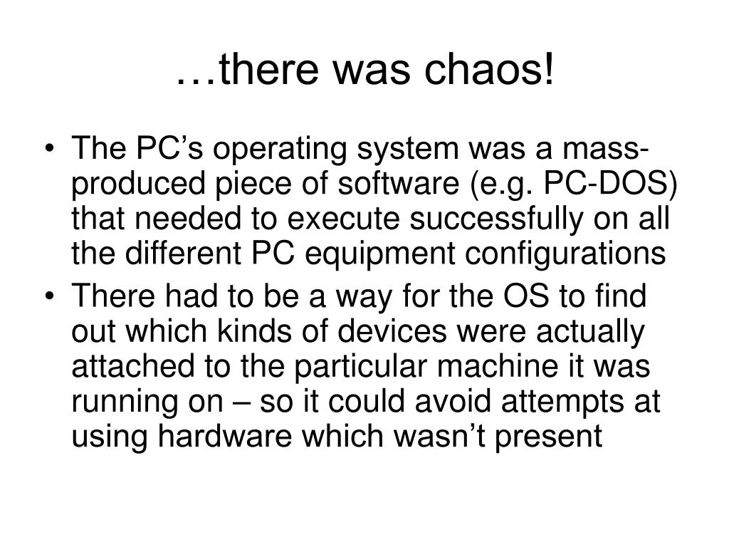…there was chaos!