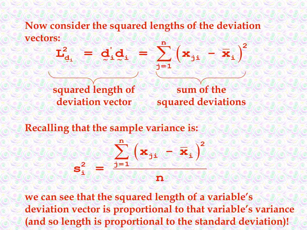 Now consider the squared lengths of the deviation vectors:
