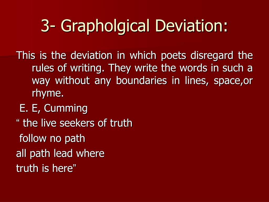 3- Grapholgical Deviation: