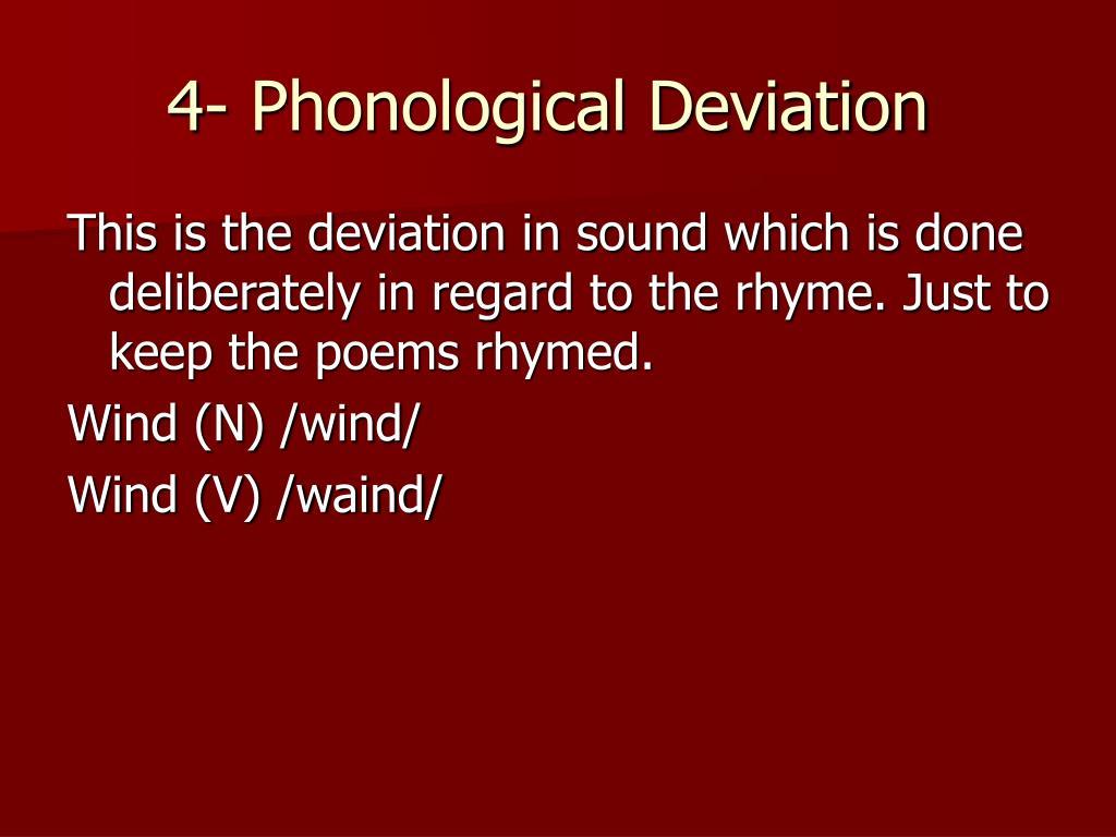 4- Phonological Deviation