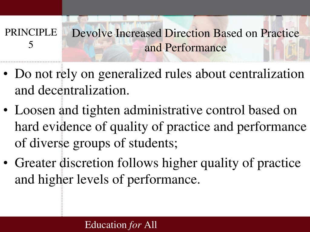 Devolve Increased Direction Based on Practice and Performance