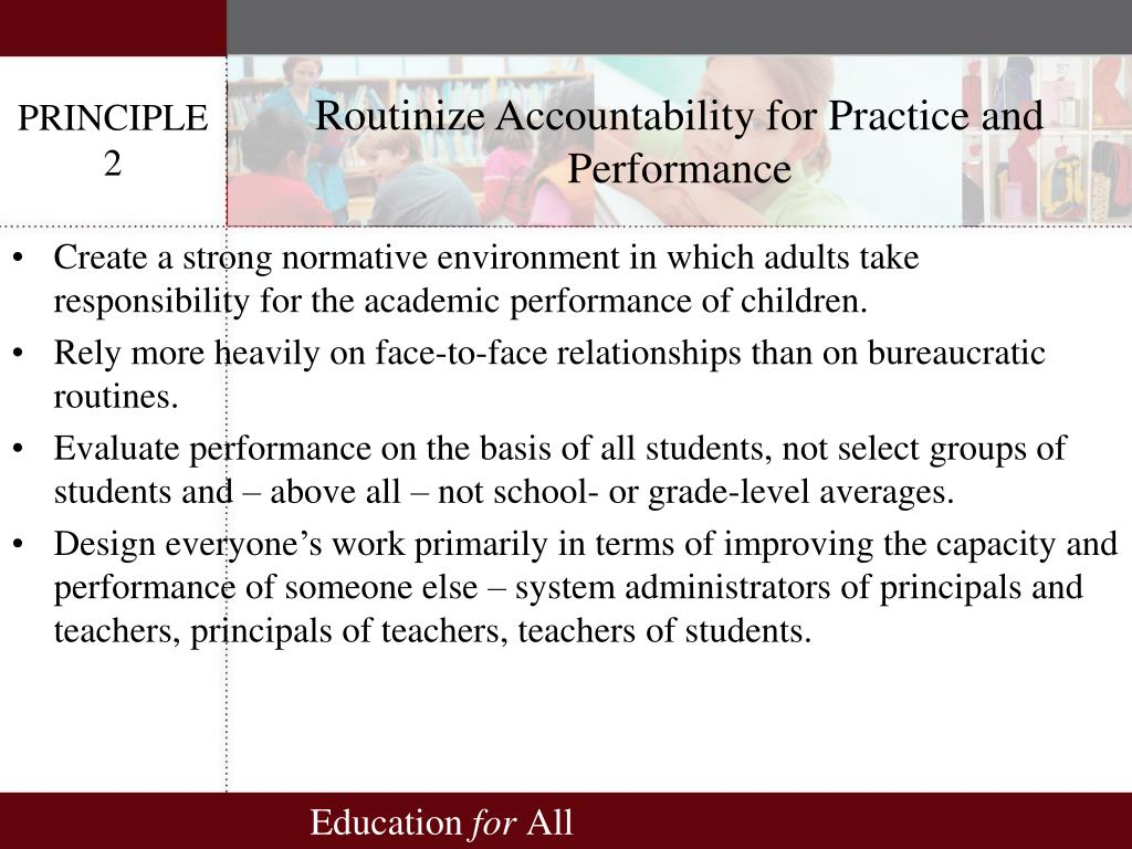 Routinize Accountability for Practice and Performance