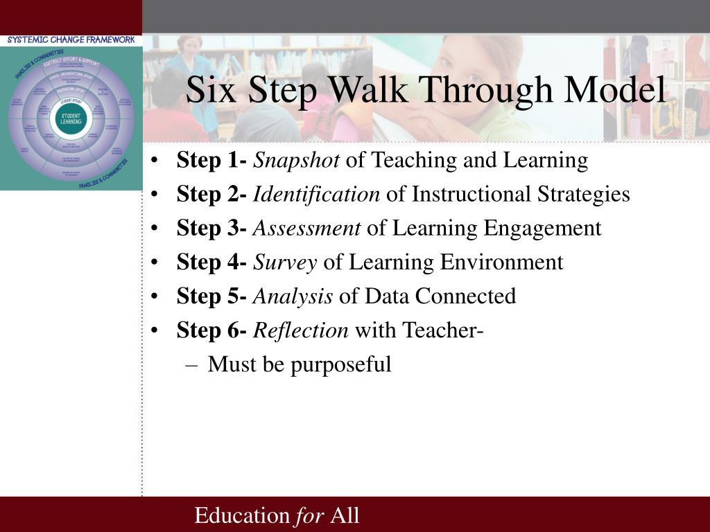 Six Step Walk Through Model