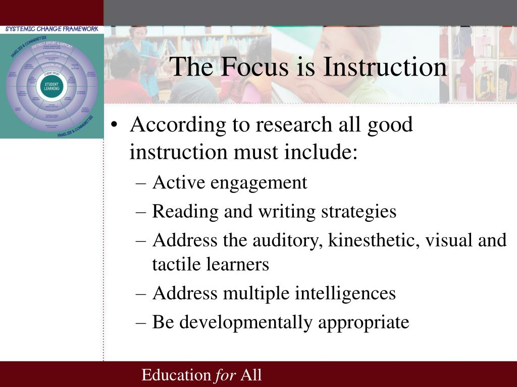 The Focus is Instruction