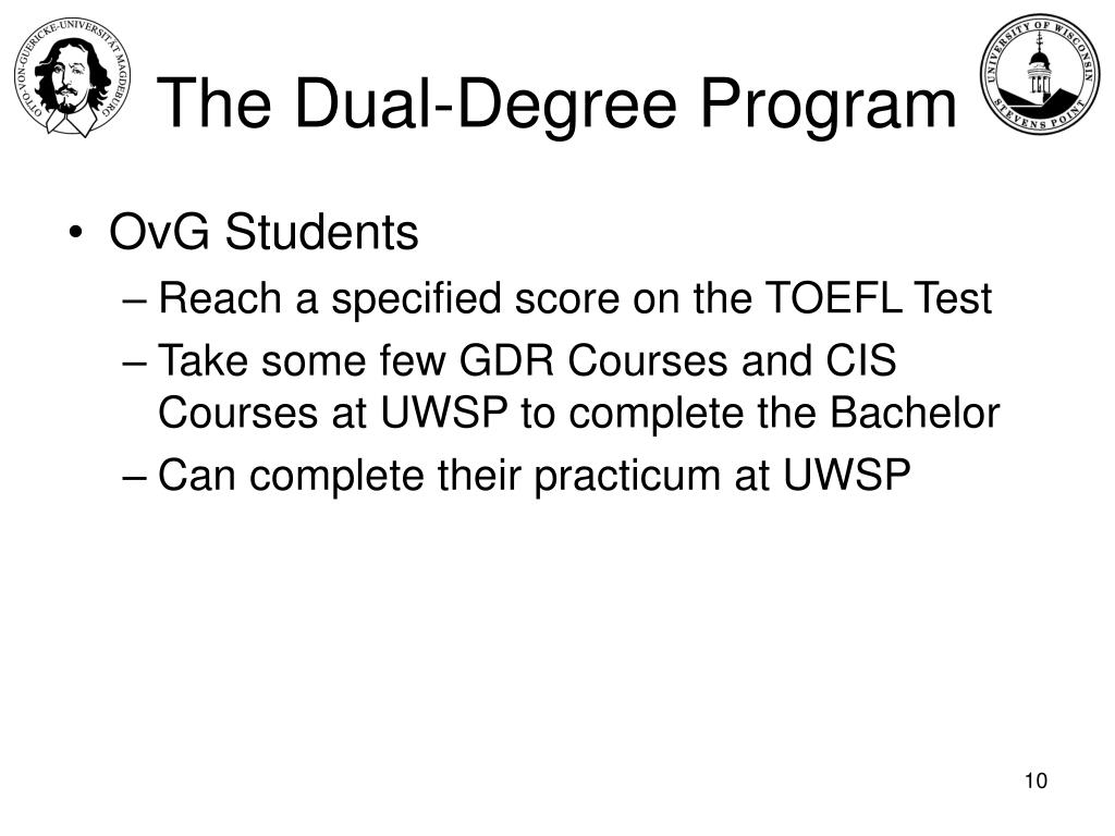 The Dual-Degree Program