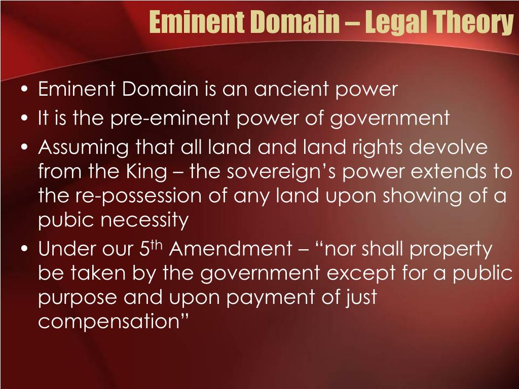Eminent Domain – Legal Theory