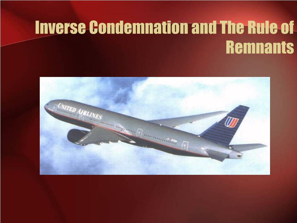 Inverse Condemnation and The Rule of Remnants