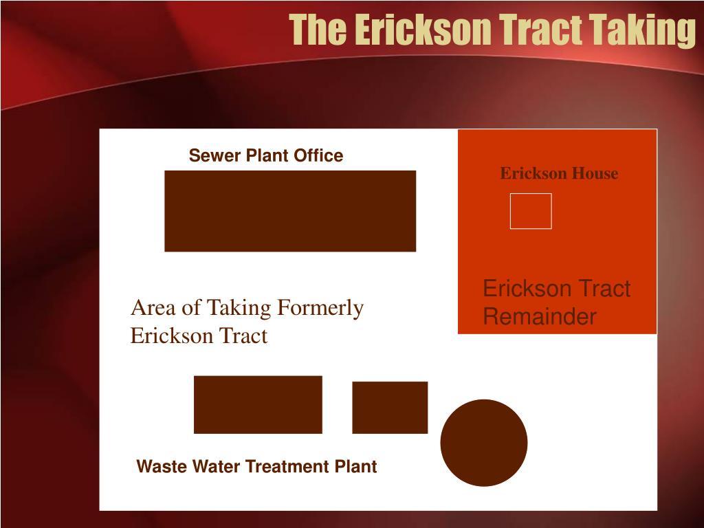 The Erickson Tract Taking