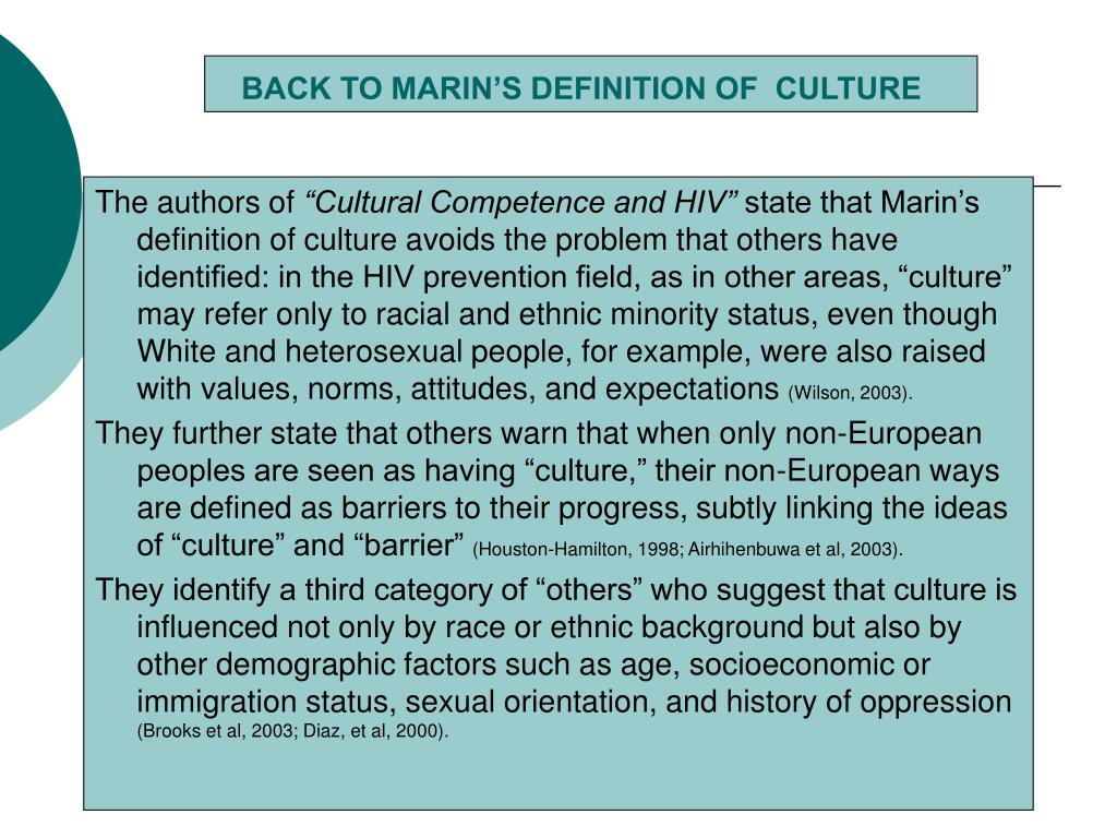 BACK TO MARIN'S DEFINITION OF  CULTURE