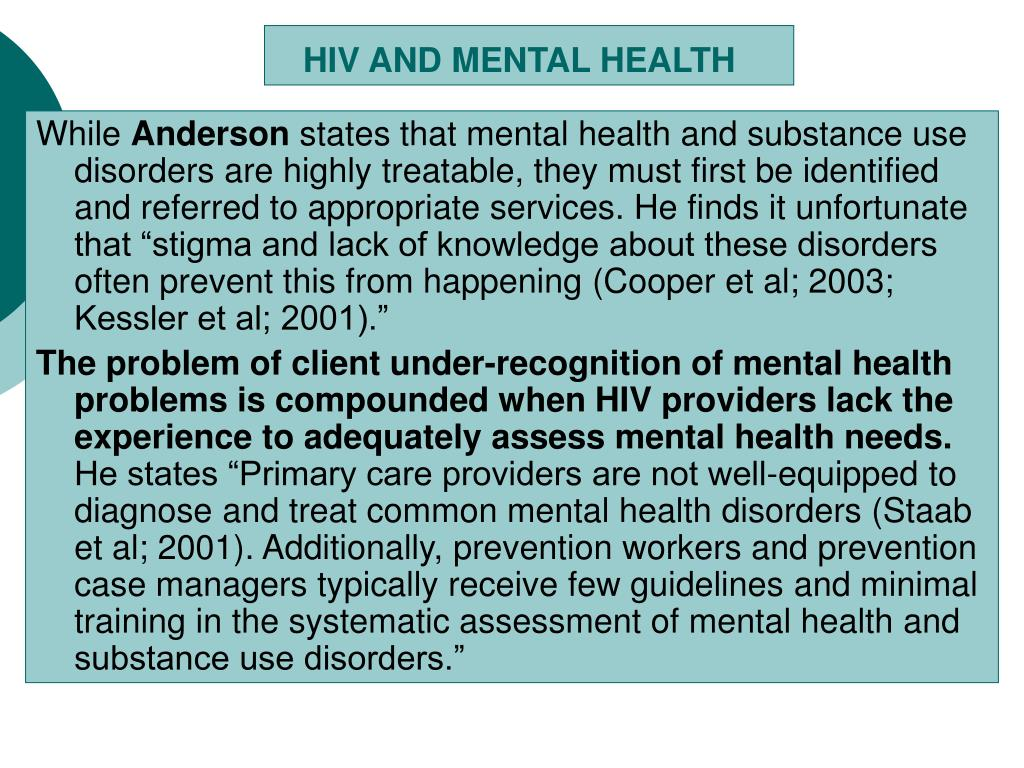 HIV AND MENTAL HEALTH