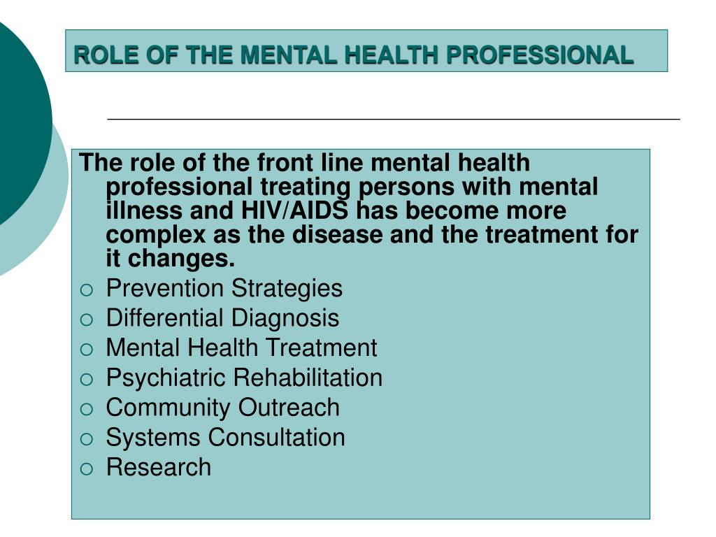 ROLE OF THE MENTAL HEALTH PROFESSIONAL