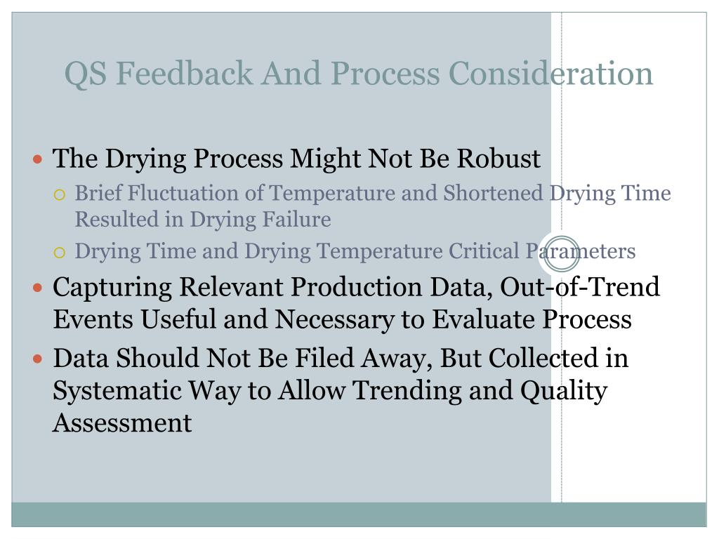 QS Feedback And Process Consideration