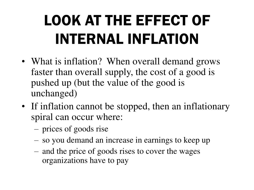 LOOK AT THE EFFECT OF INTERNAL INFLATION