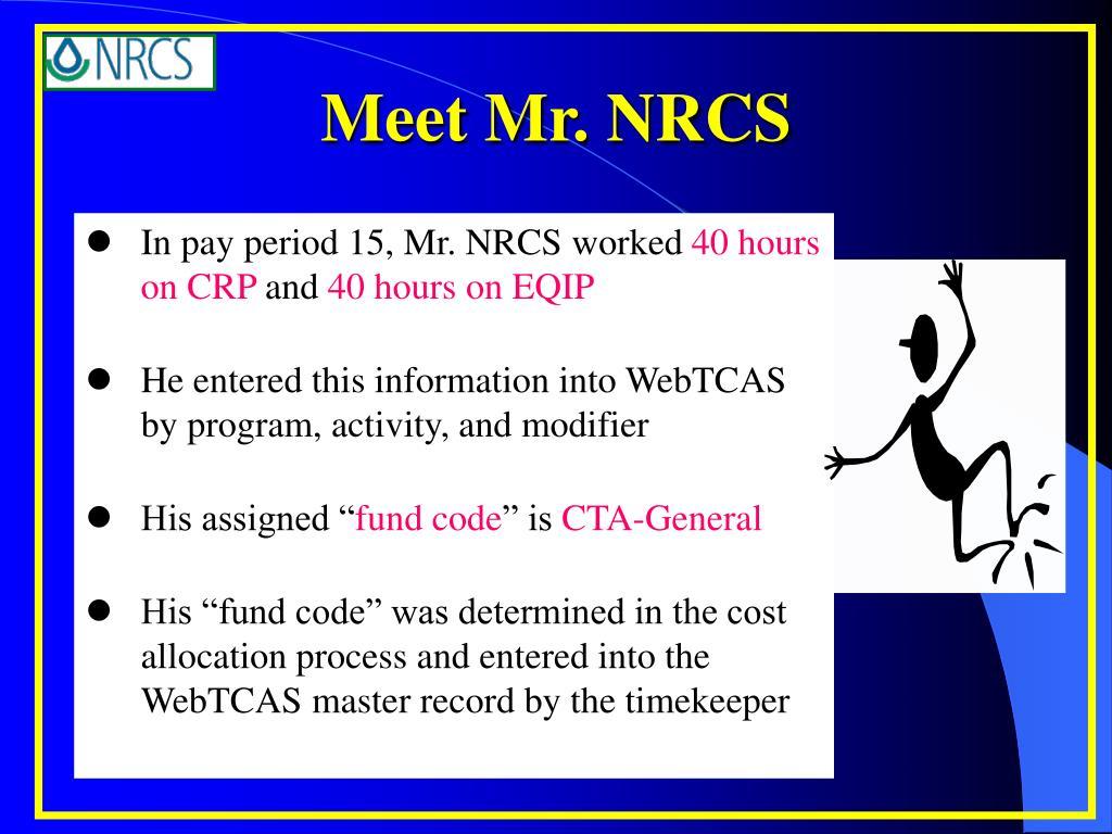 Meet Mr. NRCS