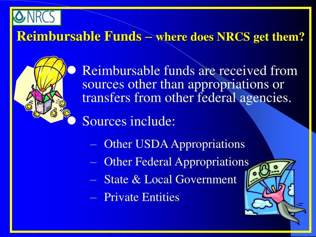 Reimbursable Funds –