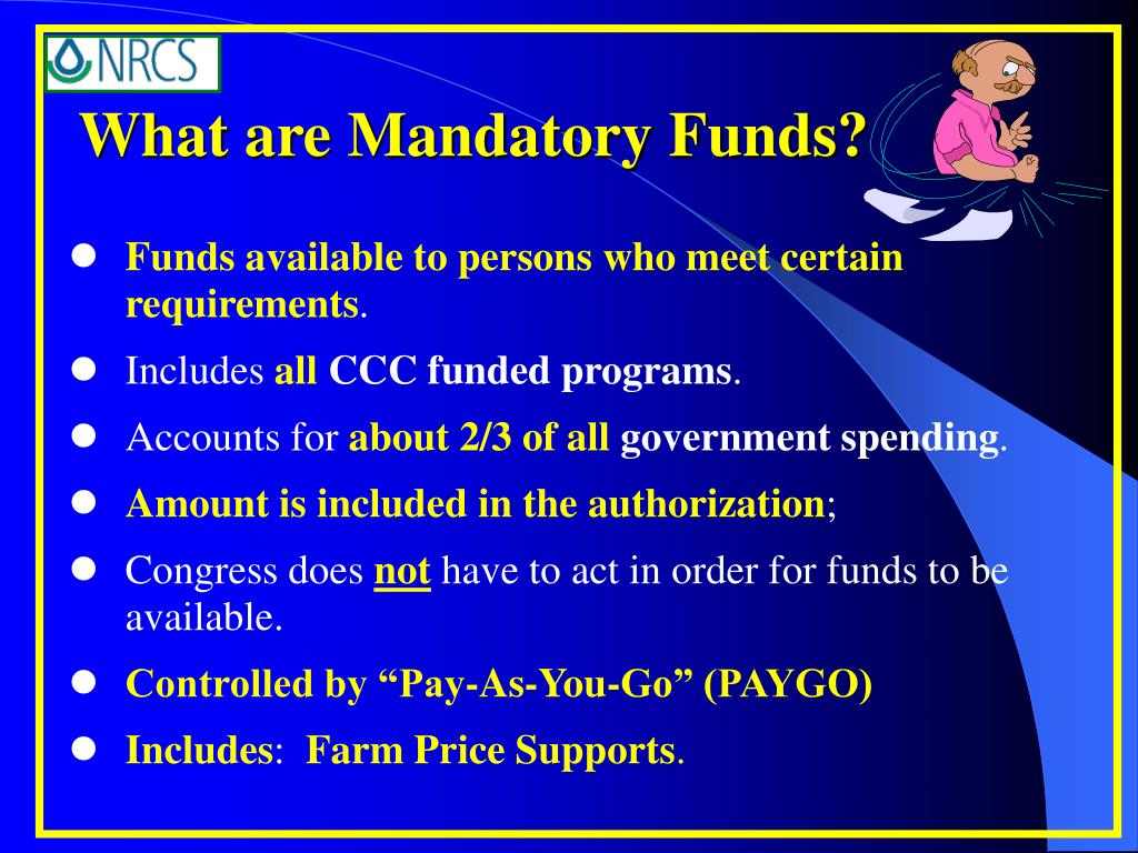 What are Mandatory Funds?